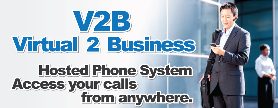 V2B VoIP Hosted Phone System